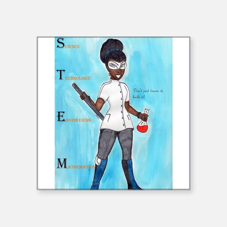 STEM Don't just dream it build it Sticker
