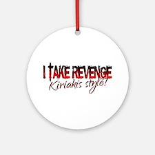 Revenge - Kiriakis Style Ornament (Round)