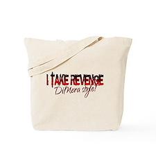 Revenge - DiMera Style Tote Bag