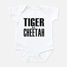 Tiger is a Cheetah Infant Bodysuit