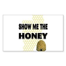 Show The Honey Rectangle Decal