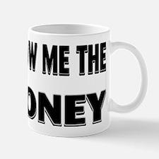 SHOW ME Mug