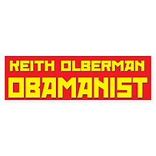 Keith Olberman Obamanist Bumper Bumper Sticker