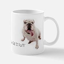 Cool Ive got ruff Mug