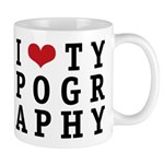 I Heart Typography Mug