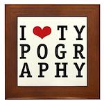 I Heart Typography Framed Tile