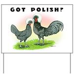 Got Polish? Yard Sign