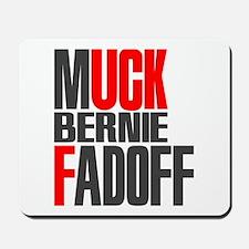 Muck Bernie Fadoff Mousepad