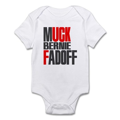 Muck Bernie Fadoff Infant Bodysuit