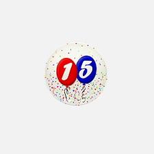 15th Birthday Mini Button