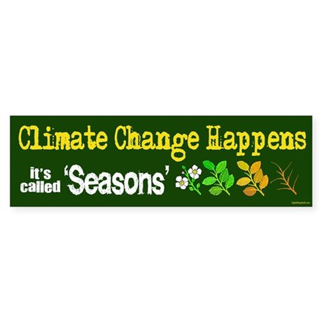 Climate Change Happens Bumper Sticker (10 pk)