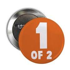 "1 Of 2 2.25"" Button (10 pack)"