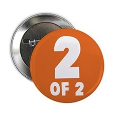 "2 Of 2 2.25"" Button (10 pack)"