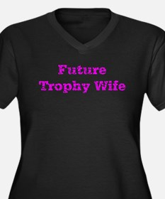 Future Trophy Wife! Women's Plus Size V-Neck Dark