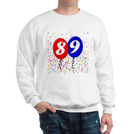 89th Birthday Sweatshirt