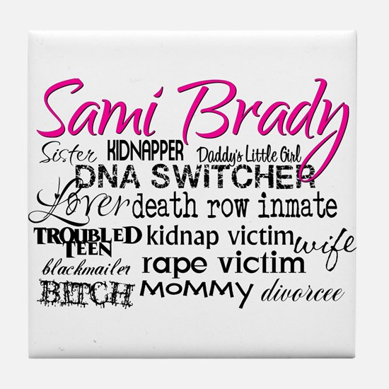 Sami Brady - Many Descriptions Tile Coaster