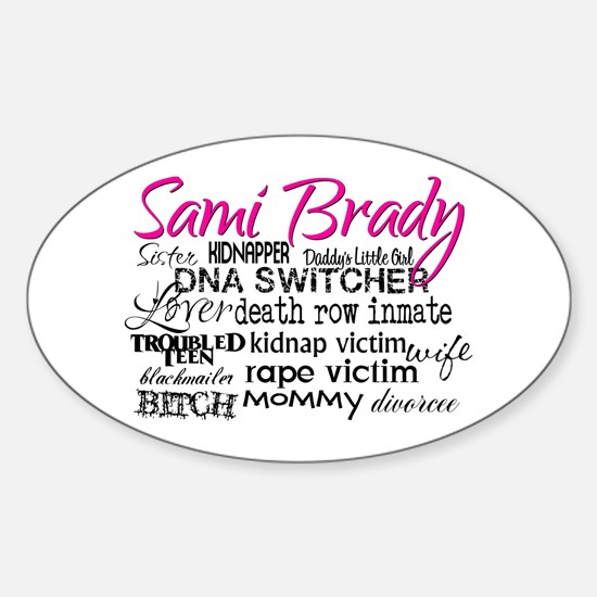 Sami Brady - Many Descriptions Decal