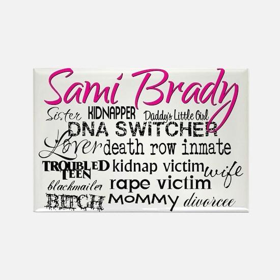 Sami Brady - Many Descriptions Rectangle Magnet