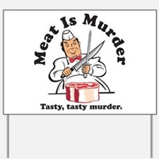 Meat Is Murder Yard Sign