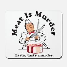 Meat Is Murder Mousepad