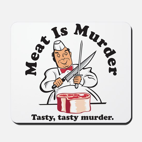 Meat Is Murder Mousepad