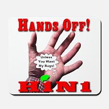 Hands Off H1N1 Mousepad