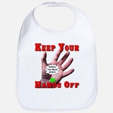 Keep Your Hands Off Bib
