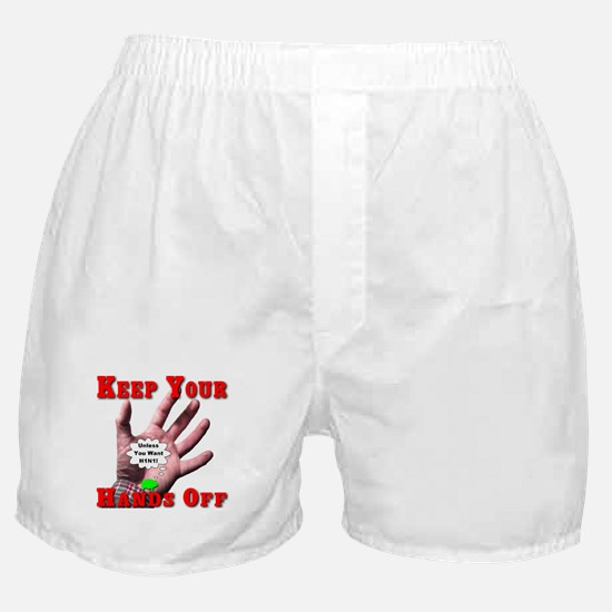 Keep Your Hands Off Boxer Shorts