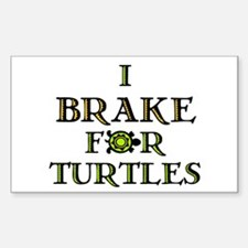 I Brake for Turtles Rectangle Decal