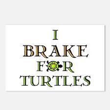 I Brake for Turtles Postcards (Package of 8)