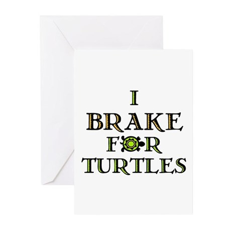 I Brake for Turtles Greeting Cards (Pk of 10)