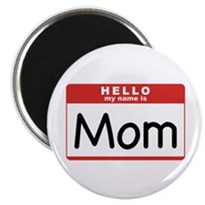 Mom Nametag Magnet