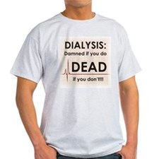 Dialysis-Damned T-Shirt