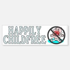 Happily childfree (bumper sticker 10x3)