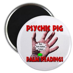 Psychic Pig Palm Readings Magnet