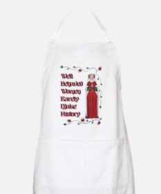 Well Behaved Women Rarely Make History Apron