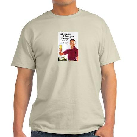 Get Me a Beer Ash Grey T-Shirt