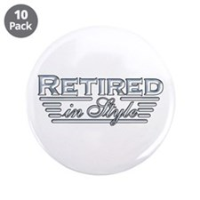 """Retired In Style 3.5"""" Button (10 pack)"""