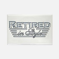 Retired In Style Rectangle Magnet
