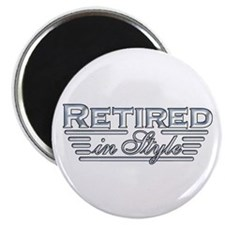"""Retired In Style 2.25"""" Magnet (100 pack)"""