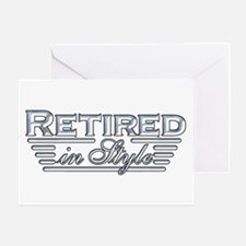 Retired In Style Greeting Card