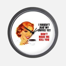 Coffee Kill You Wall Clock