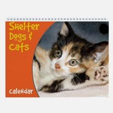 Shelter Dogs and Cats Photo Wall Calendar