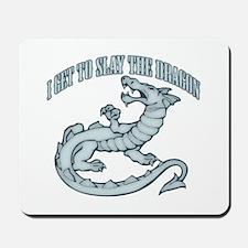 Slay the Dragon Mousepad