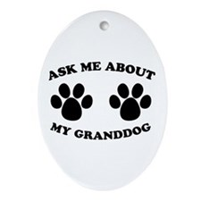 Ask About Granddog Oval Ornament