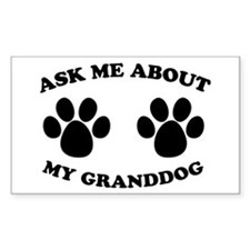 Ask About Granddog Rectangle Decal