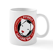 Pit Bulls: Just Love 'Em! Mug