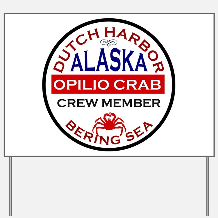 Dutch Harbor Bering Sea Crab Fishing Yard Sign