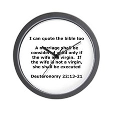 I can quote the bible too Wall Clock