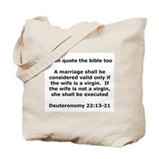 I can quote the bible too Tote Bag